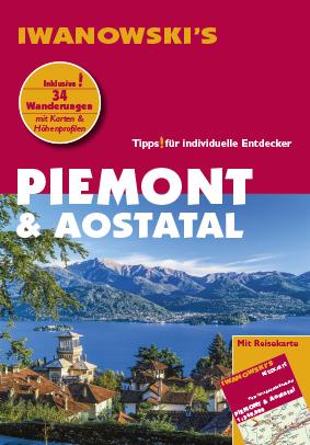 Iwanowski Reiseführer Piemont - Aostatal