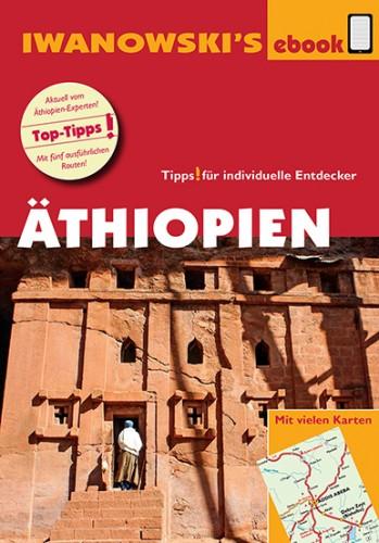 Äthiopien – ebook-Reiseführer von Iwanowski