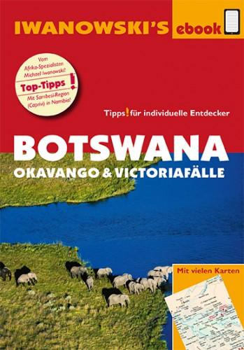 Botswana – Okavango & Victoriafälle – ebook-Reiseführer von Iwanowski