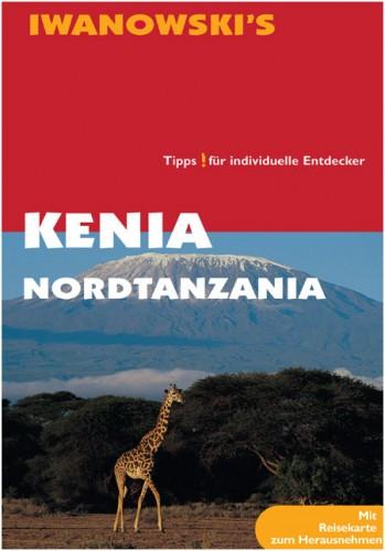 Kenia mit Nordtanzania – Reiseführer von Iwanowski