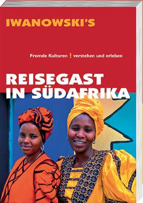 Reisegast in Südafrika – Kulturführer von Iwanowski