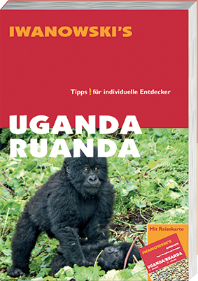 Uganda / Ruanda – Reiseführer von Iwanowski